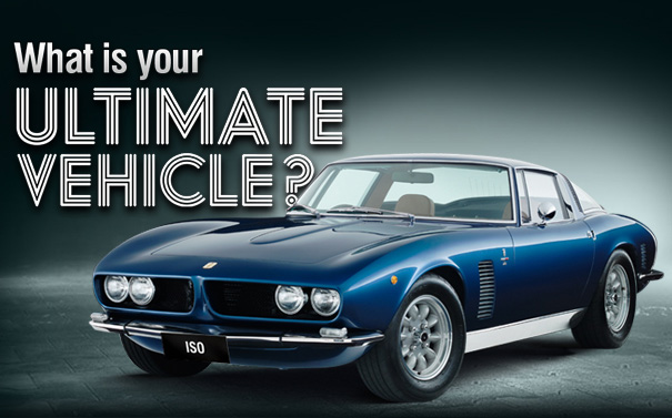 What is your Ultimate Vehicle? Tell us and you could WIN!
