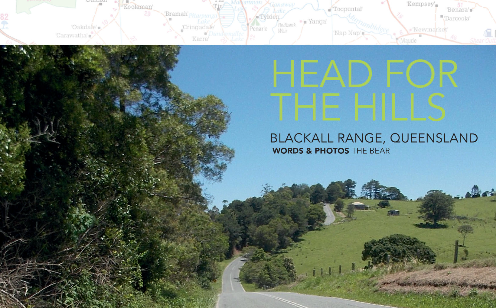 Head for the Hills: Blackall Range, Queensland