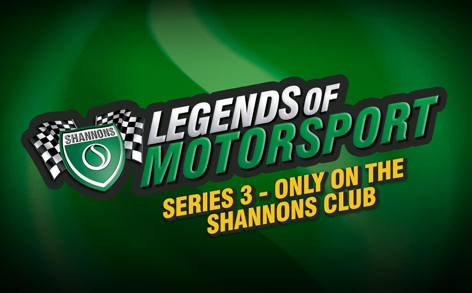 Shannons Legends of Motorsport - Series 3