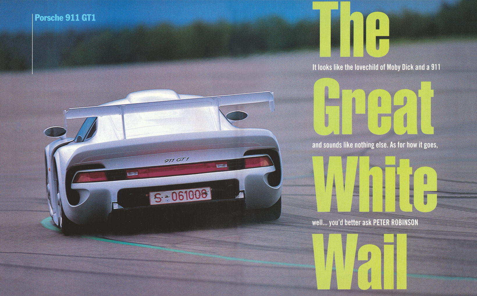 Porsche 911 GT1 - The Great White Wail