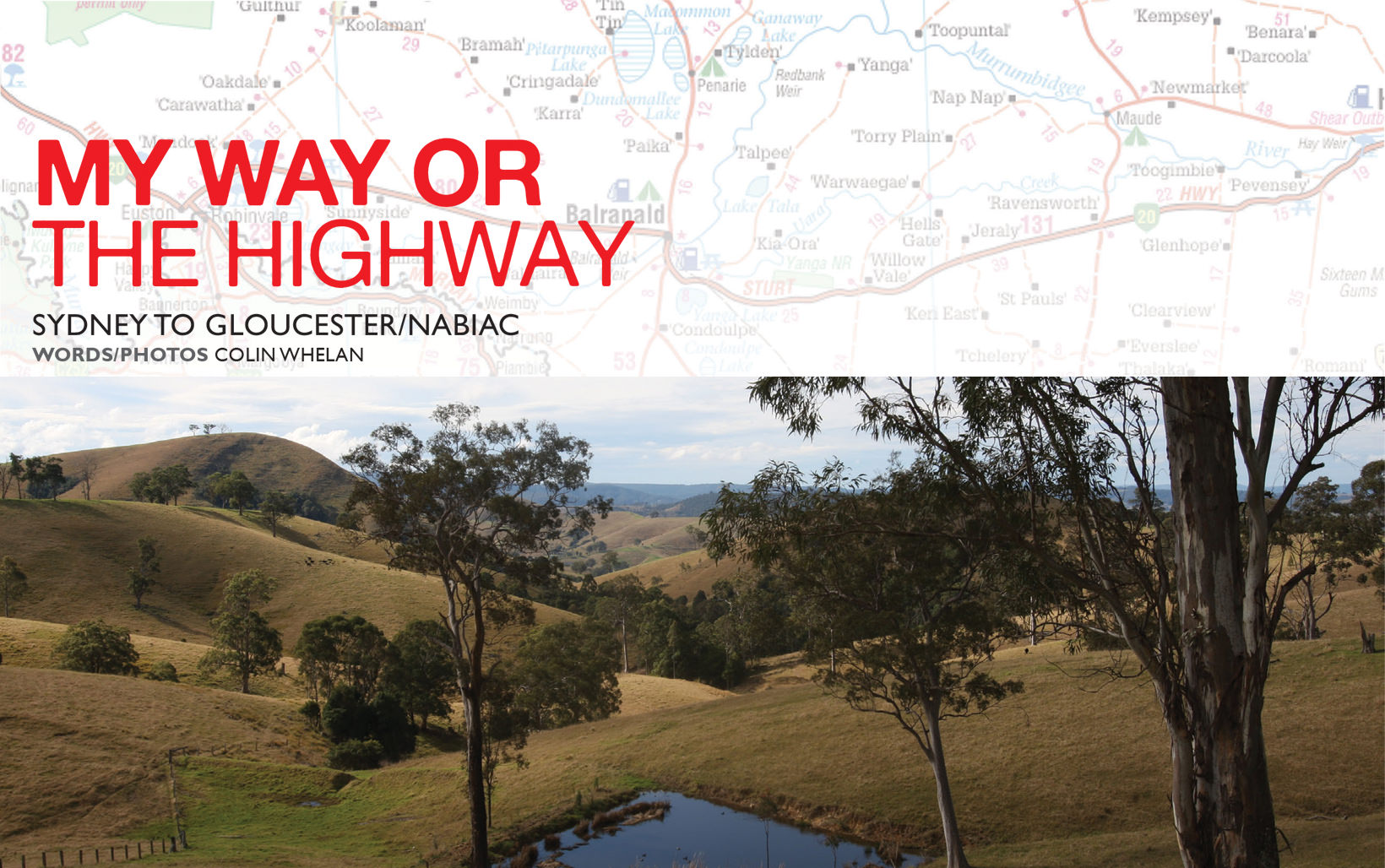 My Way or the Highway - Sydney to Gloucester/Nabiac