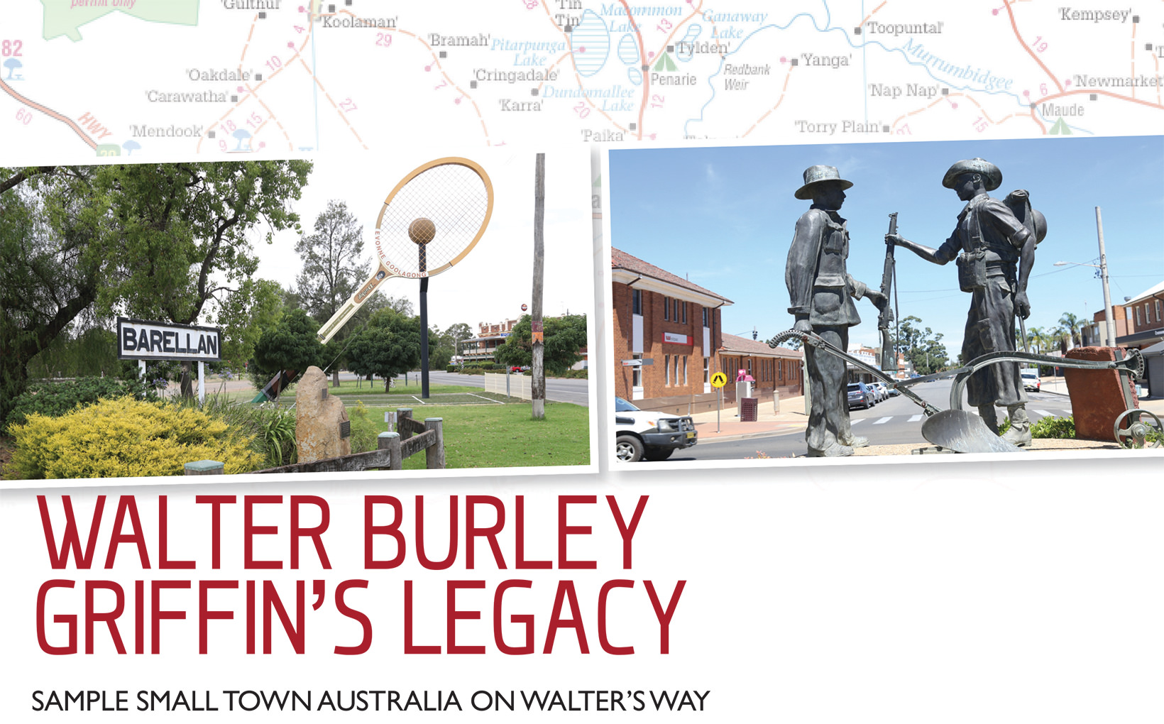 Walter Burnley Griffin's Legacy - Sample Small Town Australia on Walter's Way