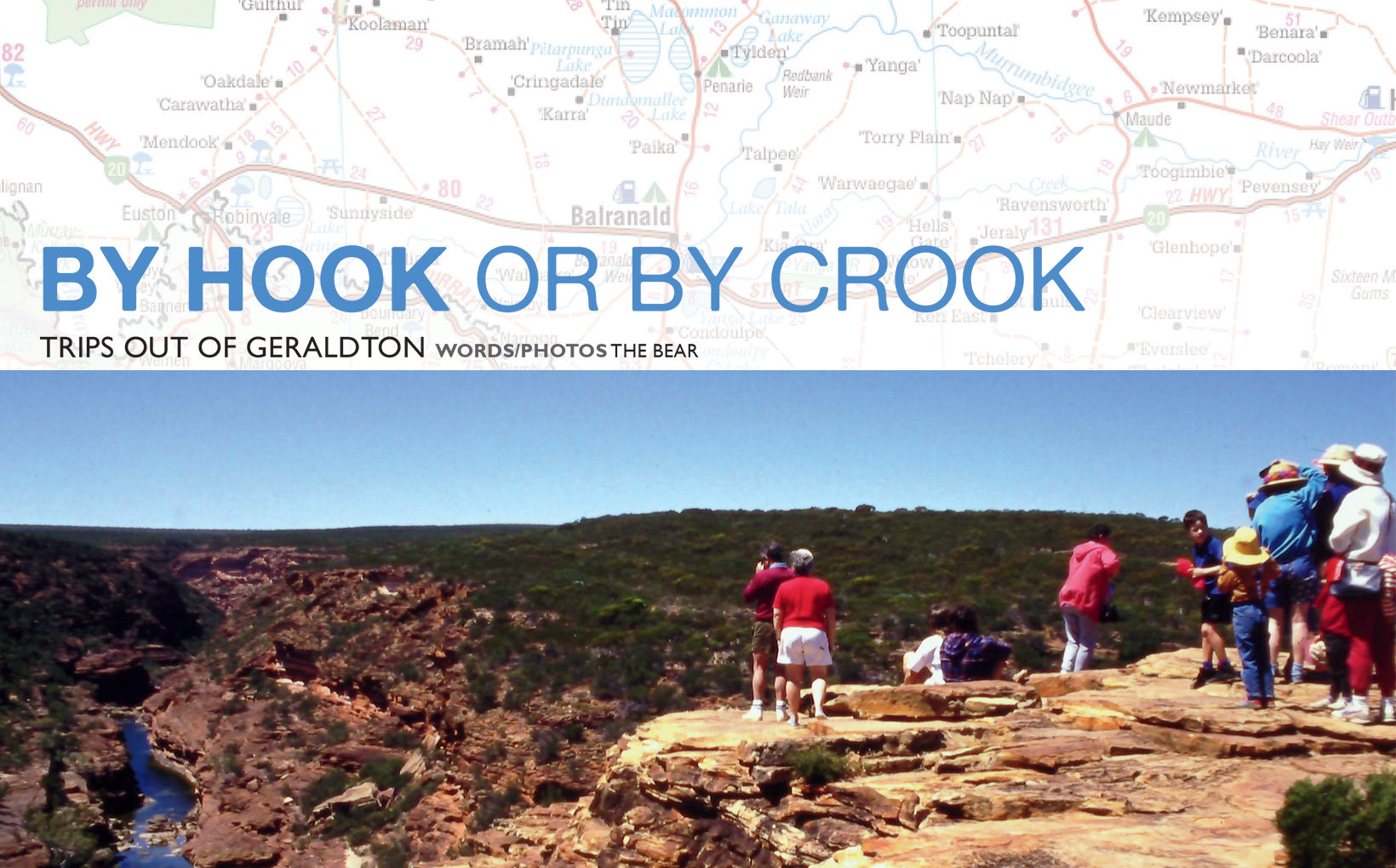 By Hook or By Crook - Trips out of Geraldton
