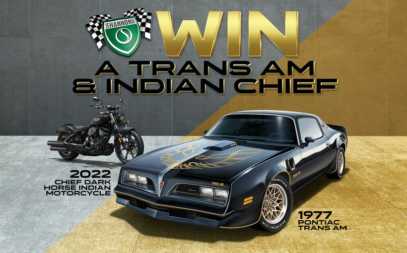Win A Pontiac Trans Am & Chief Dark Horse Indian Motorcycle With Shannons!