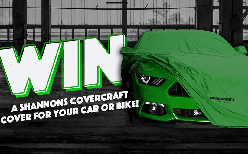Win a Shannons Covercraft Cover for your Car or Bike